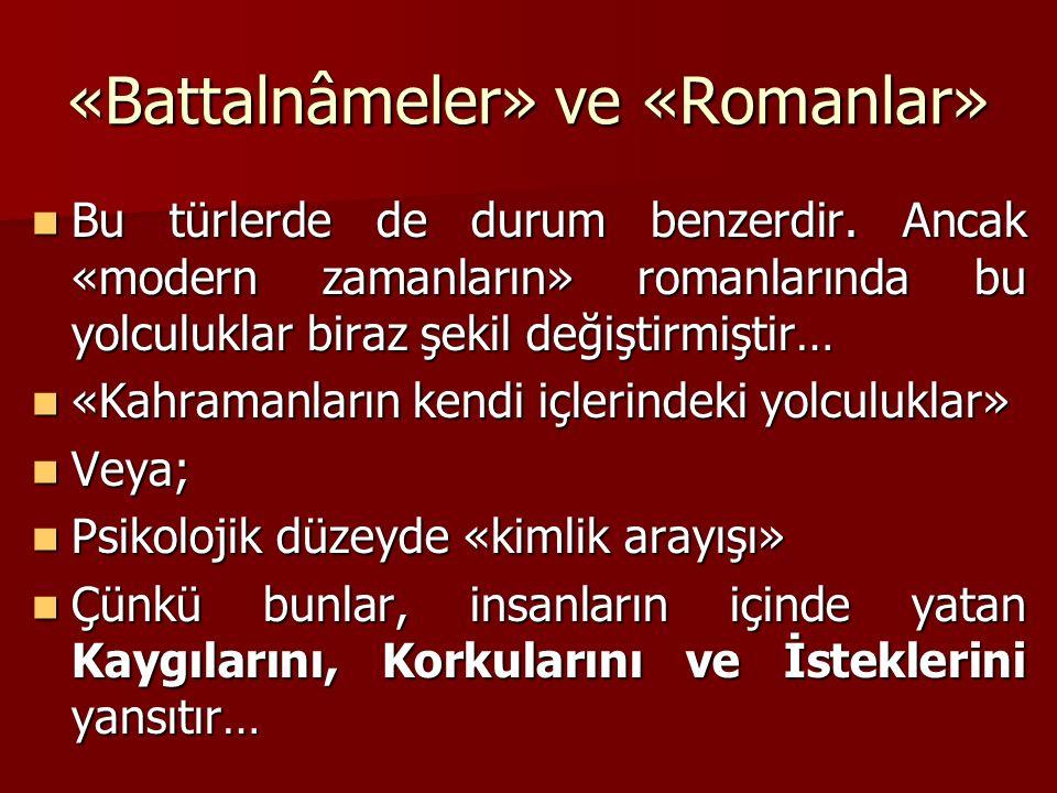 «Battalnâmeler» ve «Romanlar»
