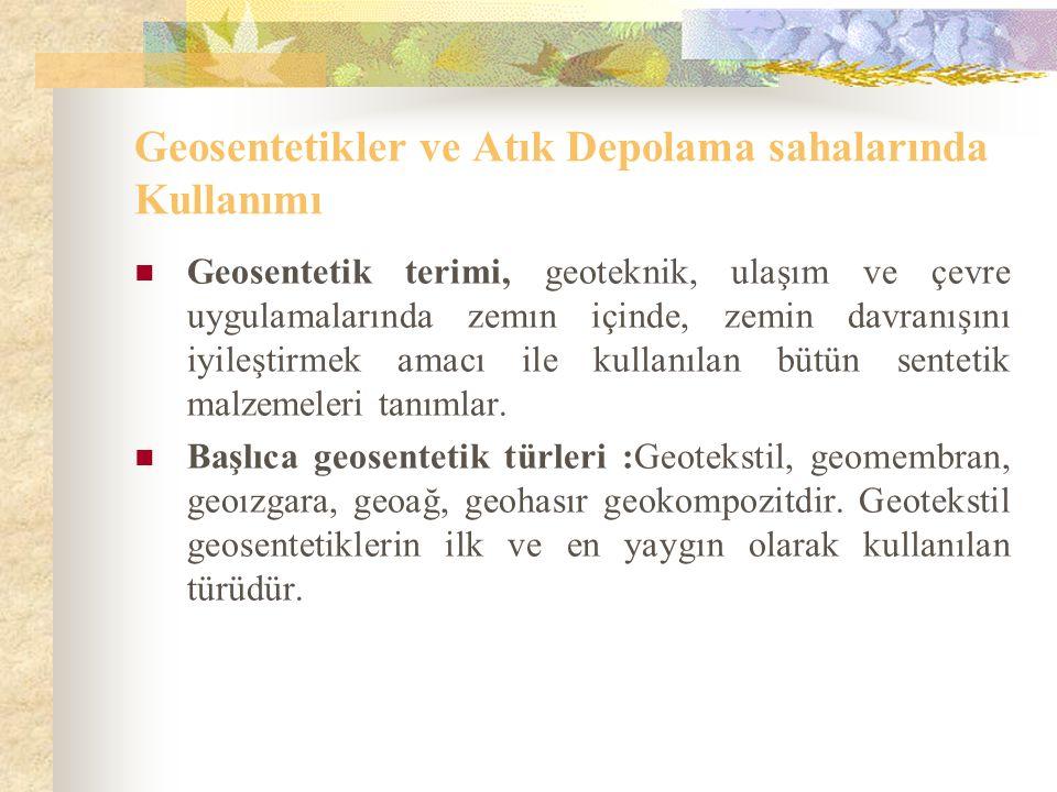 Geosentetikler ve Atık Depolama sahalarında Kullanımı