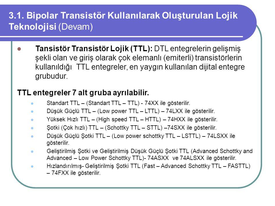 3.1. Bipolar Transistör Kullanılarak Oluşturulan Lojik Teknolojisi (Devam)