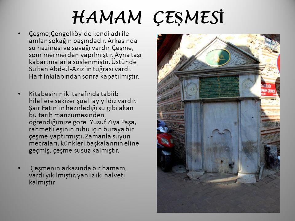 HAMAM ÇEŞMESİ