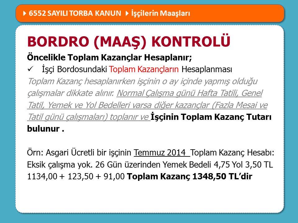 6552 SAYILI TORBA KANUN NELER GETİRİYOR BORDRO (MAAŞ) KONTROLÜ