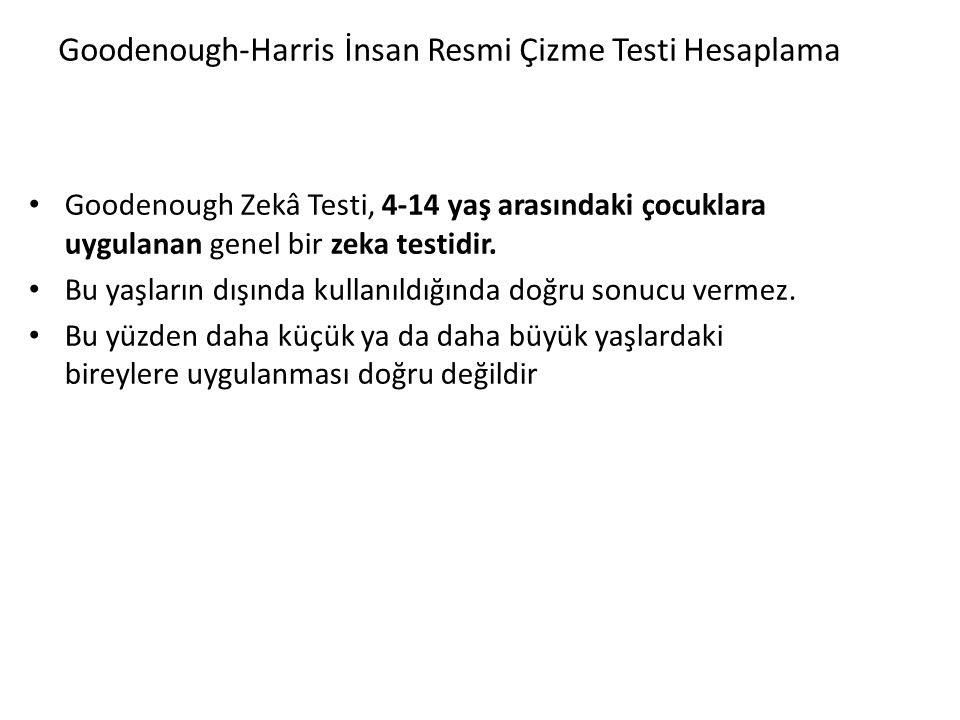 Goodenough-Harris İnsan Resmi Çizme Testi Hesaplama