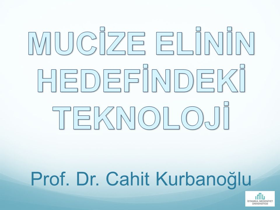 Prof. Dr. Cahit Kurbanoğlu