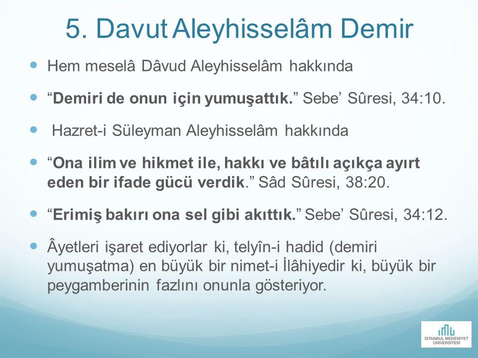 5. Davut Aleyhisselâm Demir