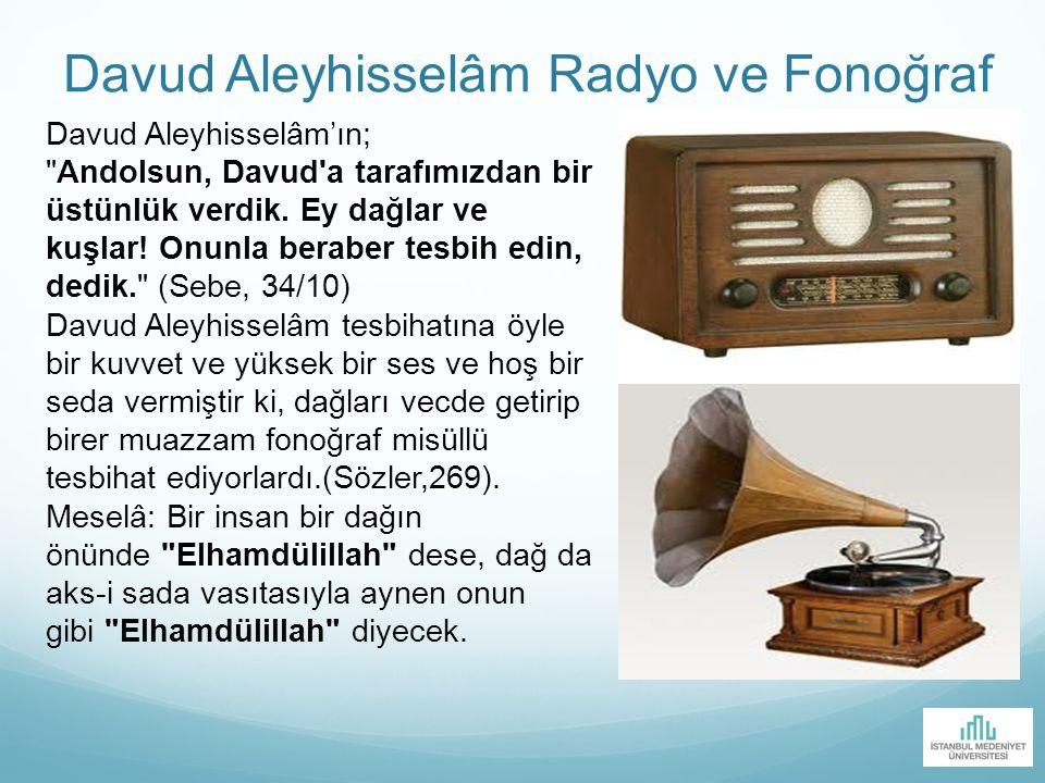Davud Aleyhisselâm Radyo ve Fonoğraf