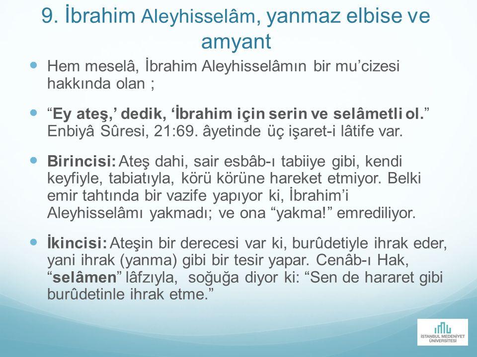 9. İbrahim Aleyhisselâm, yanmaz elbise ve amyant
