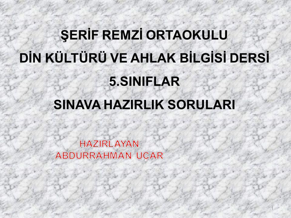 DİN KÜLTÜRÜ VE AHLAK BİLGİSİ DERSİ 5.SINIFLAR