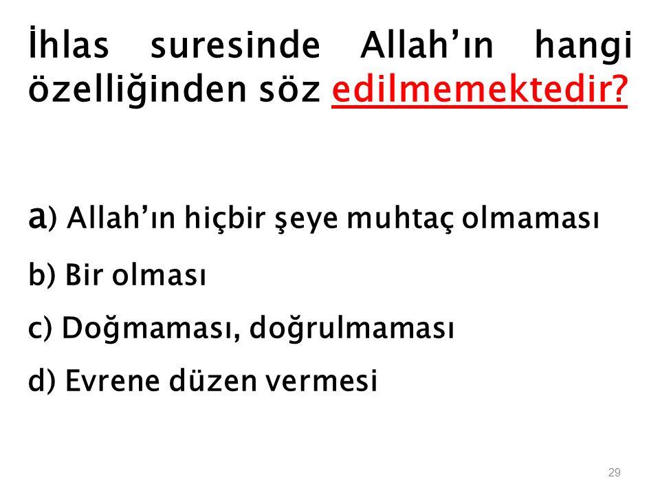 İhlas suresinde Allah'ın hangi özelliğinden söz edilmemektedir