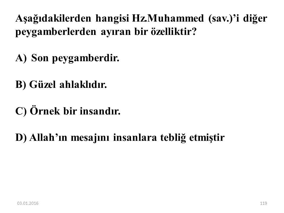 D) Allah'ın mesajını insanlara tebliğ etmiştir