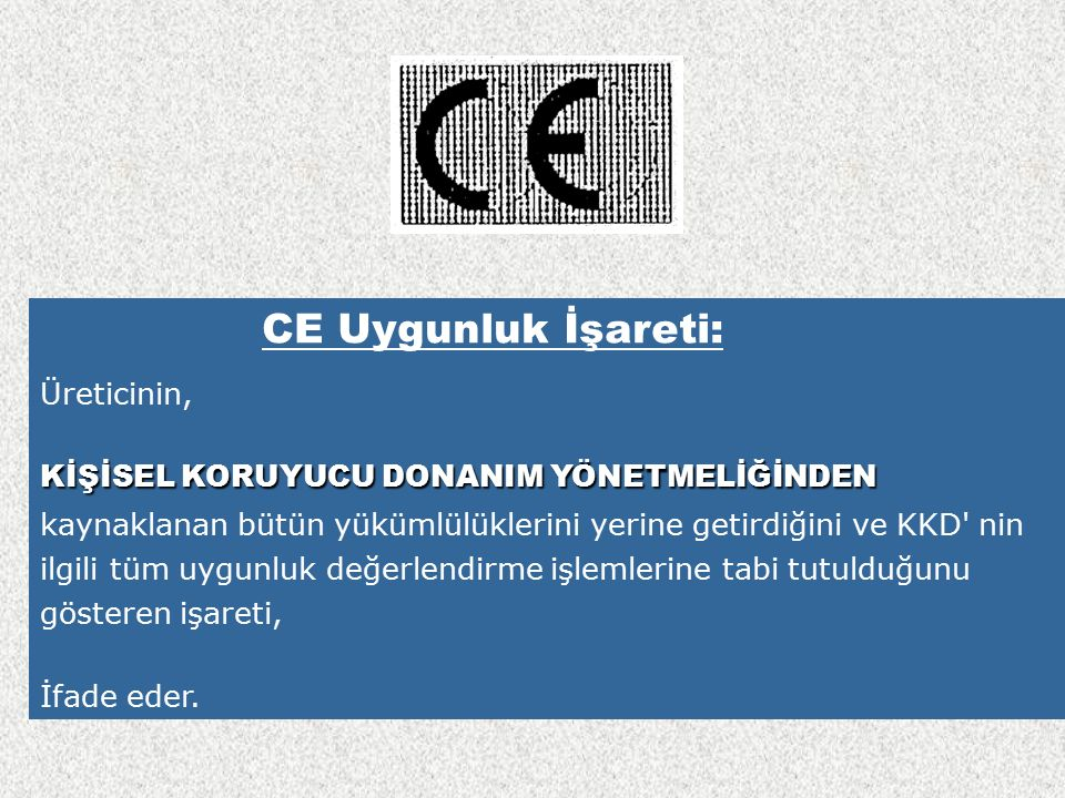 CE Uygunluk İşareti: Üreticinin,