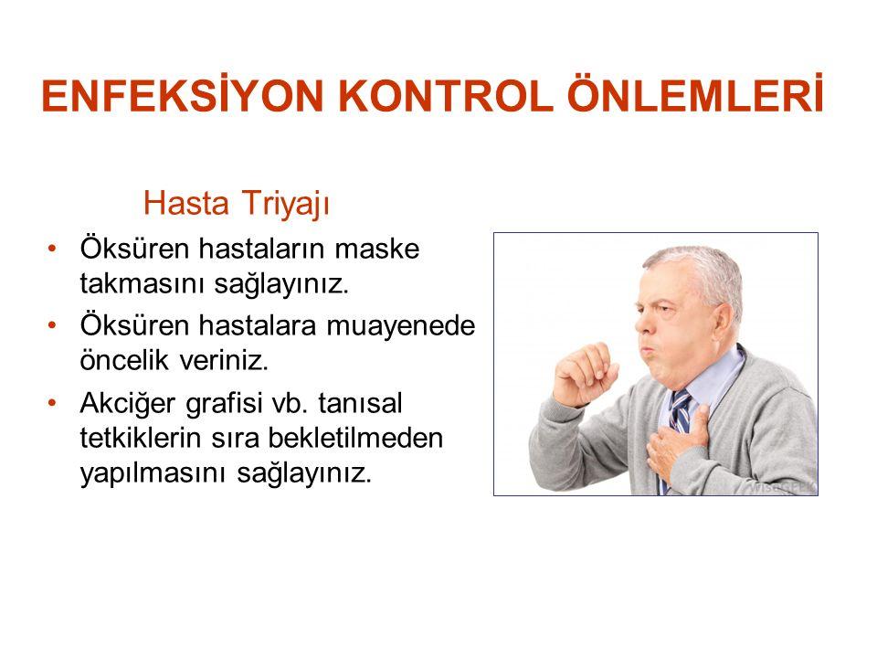 ENFEKSİYON KONTROL ÖNLEMLERİ