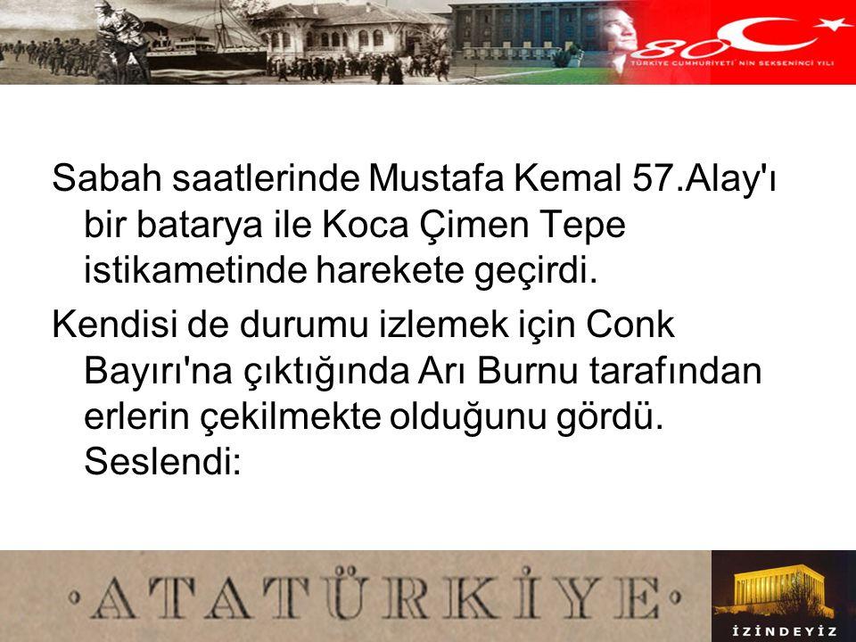 Sabah saatlerinde Mustafa Kemal 57