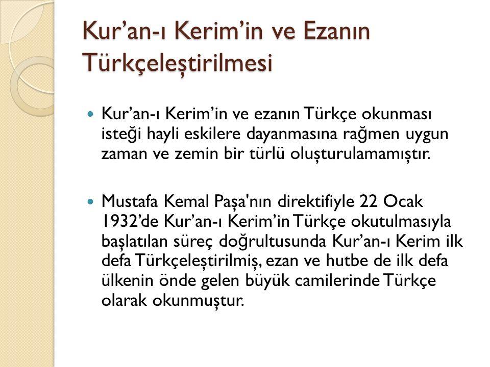 Kur'an-ı Kerim'in ve Ezanın Türkçeleştirilmesi