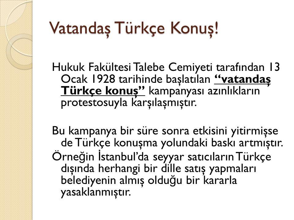 Vatandaş Türkçe Konuş!