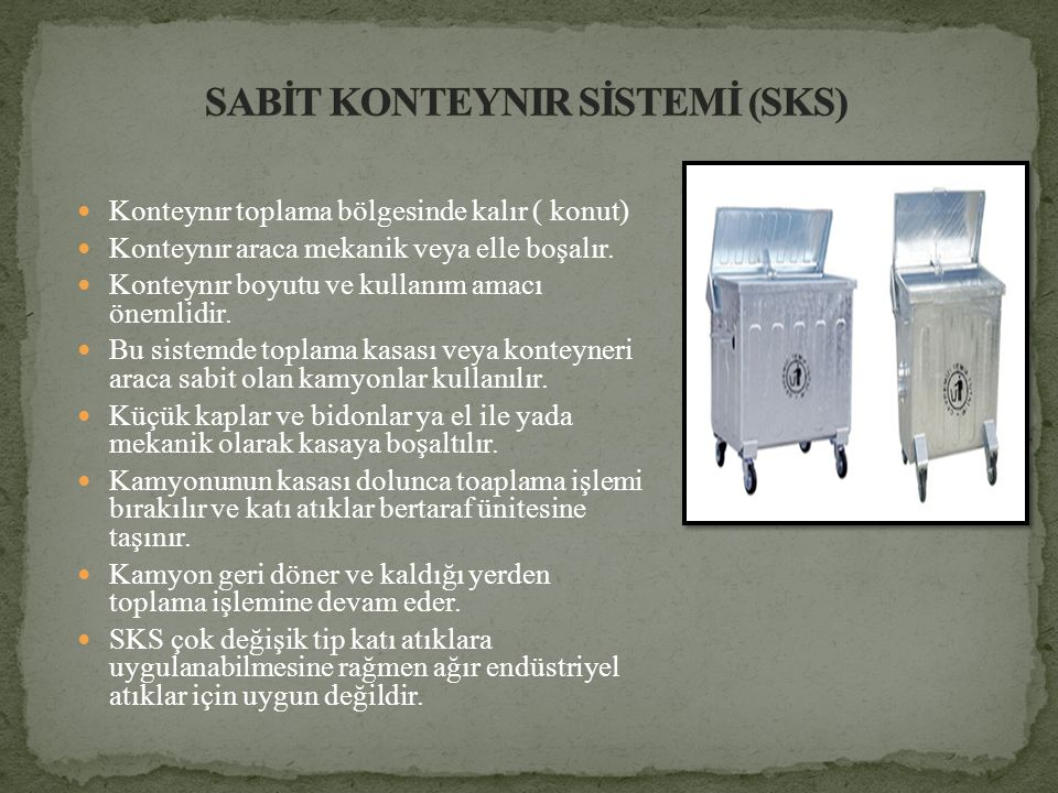 SABİT KONTEYNIR SİSTEMİ (SKS)