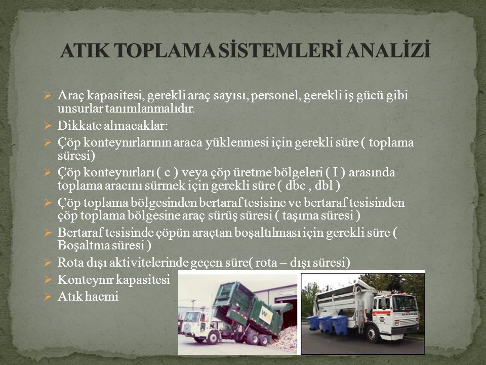 ATIK TOPLAMA SİSTEMLERİ ANALİZİ