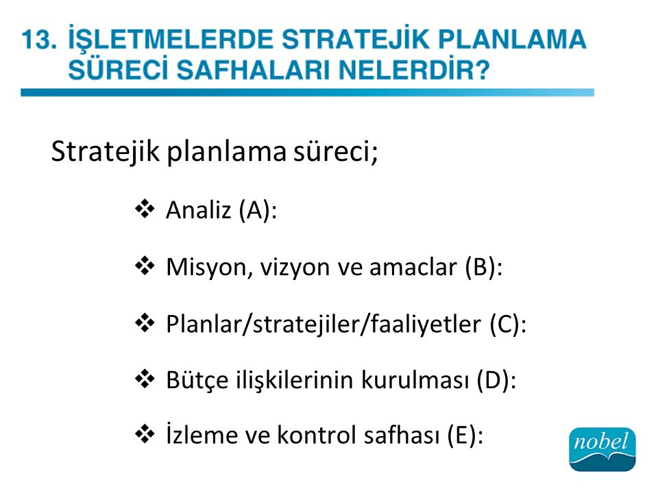 Stratejik planlama süreci;