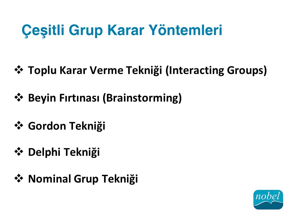 Toplu Karar Verme Tekniği (Interacting Groups)