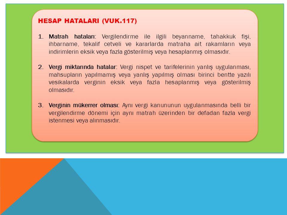 HESAP HATALARI (VUK.117)