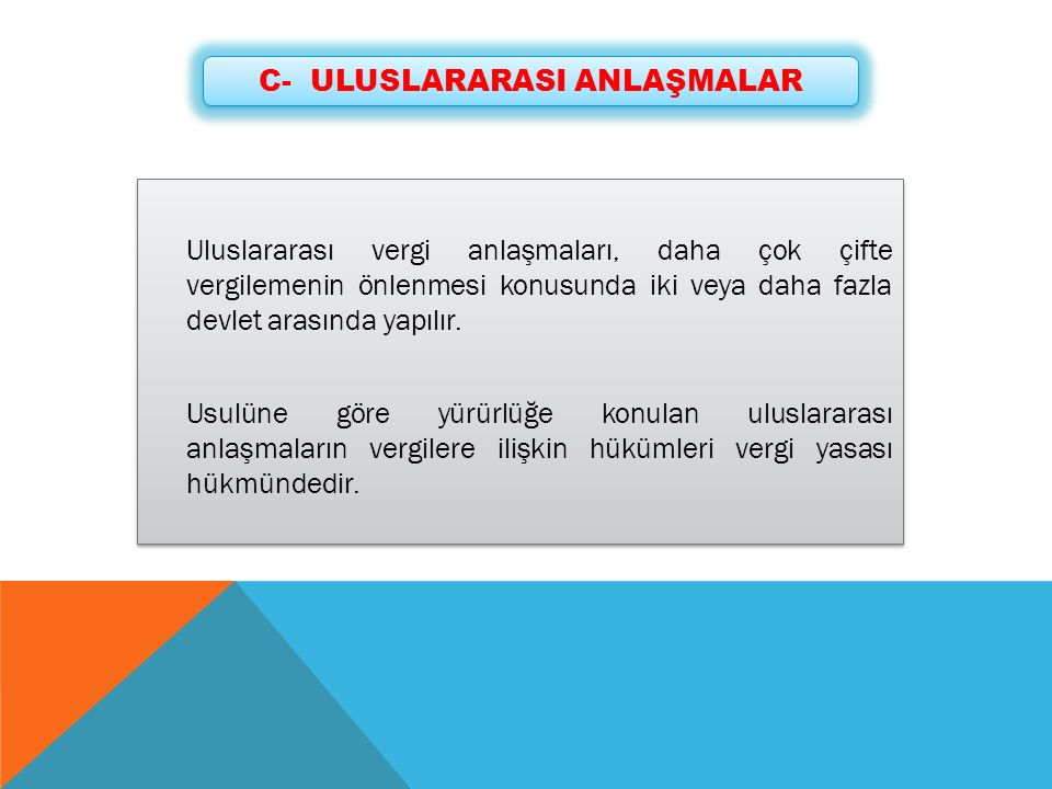 C- ULUSLARARASI ANLAŞMALAR