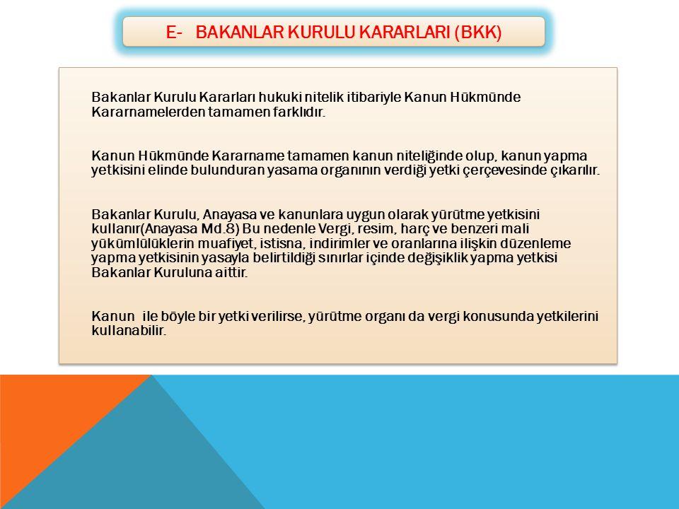 E- BAKANLAR KURULU KARARLARI (BKK)