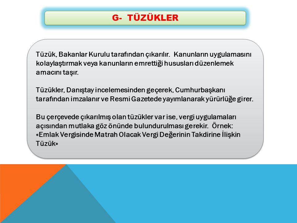 G- TÜZÜKLER