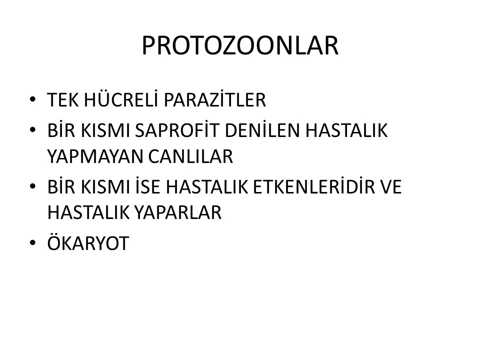 PROTOZOONLAR TEK HÜCRELİ PARAZİTLER