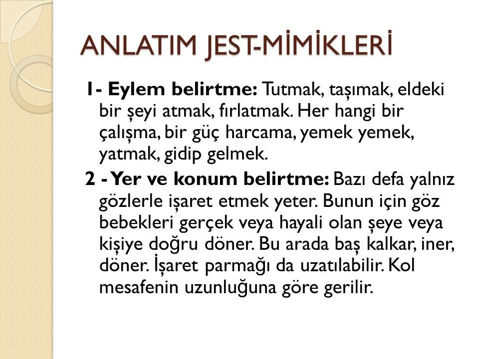 ANLATIM JEST-MİMİKLERİ