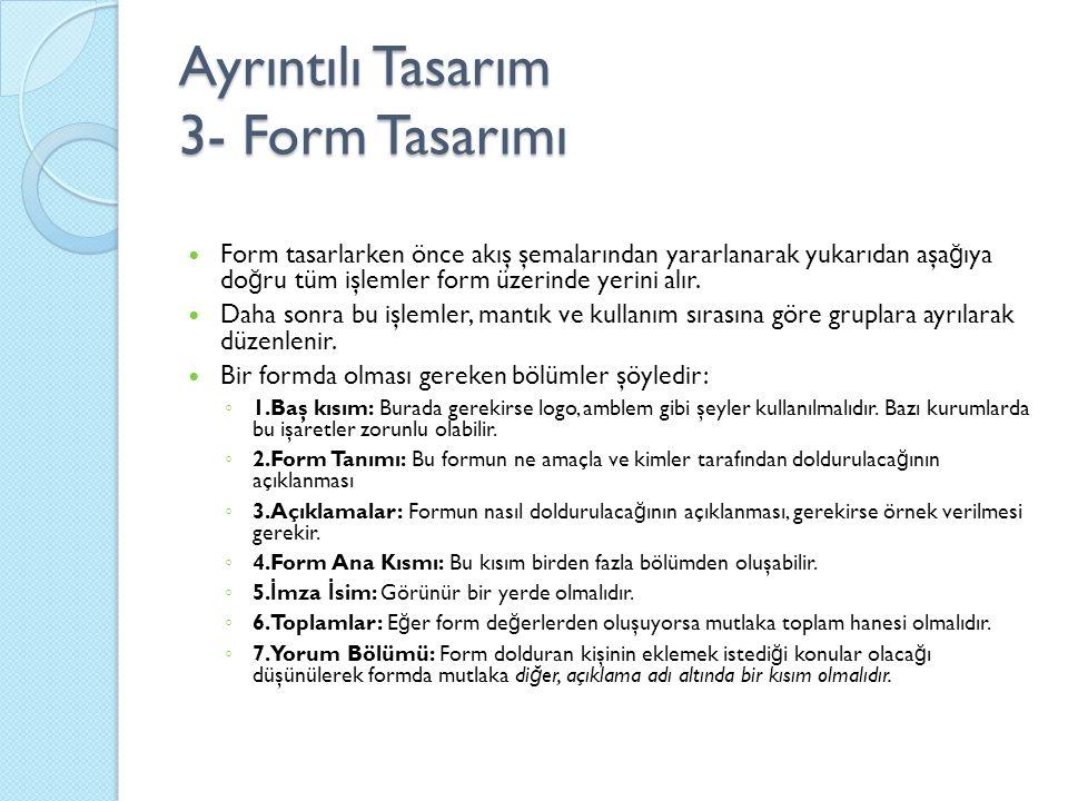 Ayrıntılı Tasarım 3- Form Tasarımı