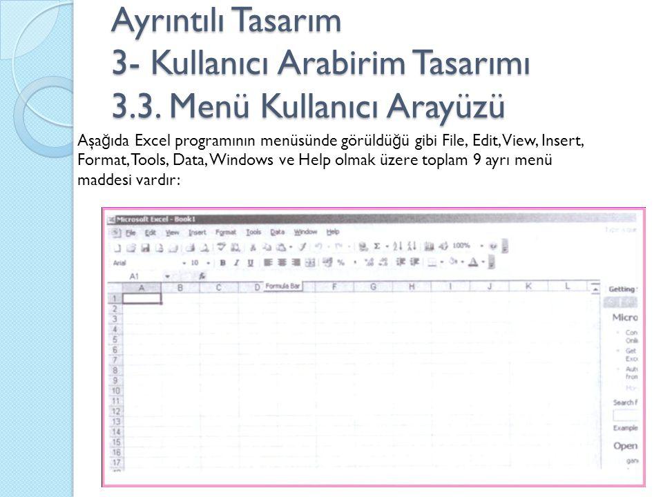 Ayrıntılı Tasarım 3- Kullanıcı Arabirim Tasarımı 3. 3