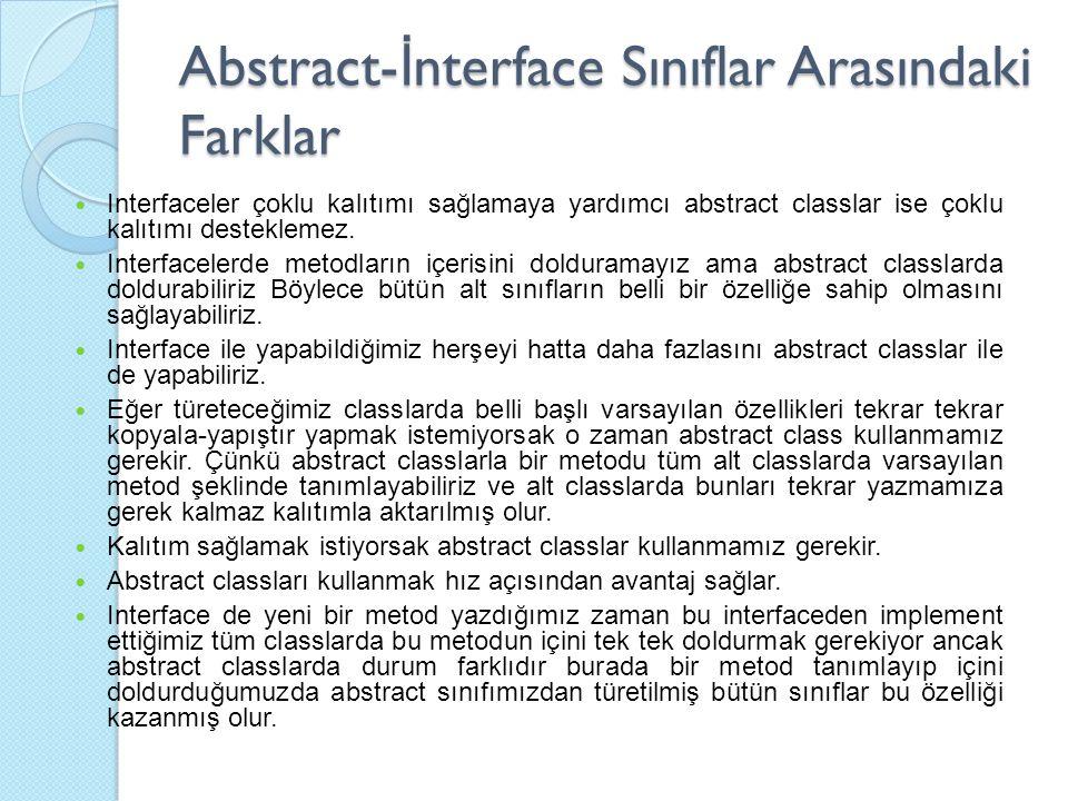 Abstract-İnterface Sınıflar Arasındaki Farklar