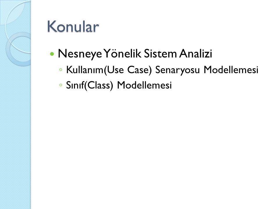 Konular Nesneye Yönelik Sistem Analizi