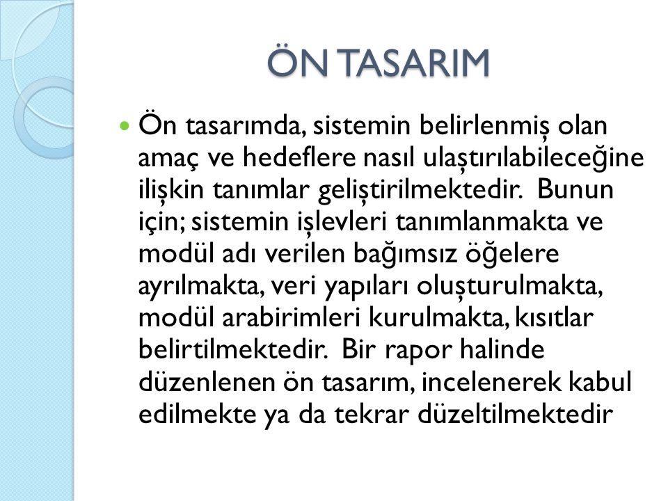 ÖN TASARIM