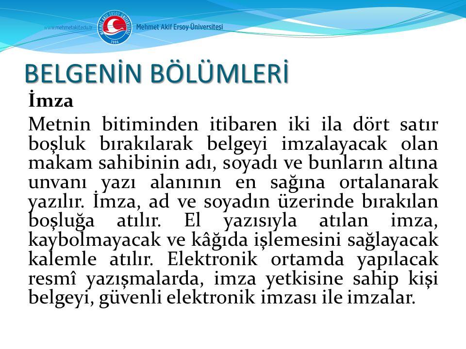 BELGENİN BÖLÜMLERİ İmza.