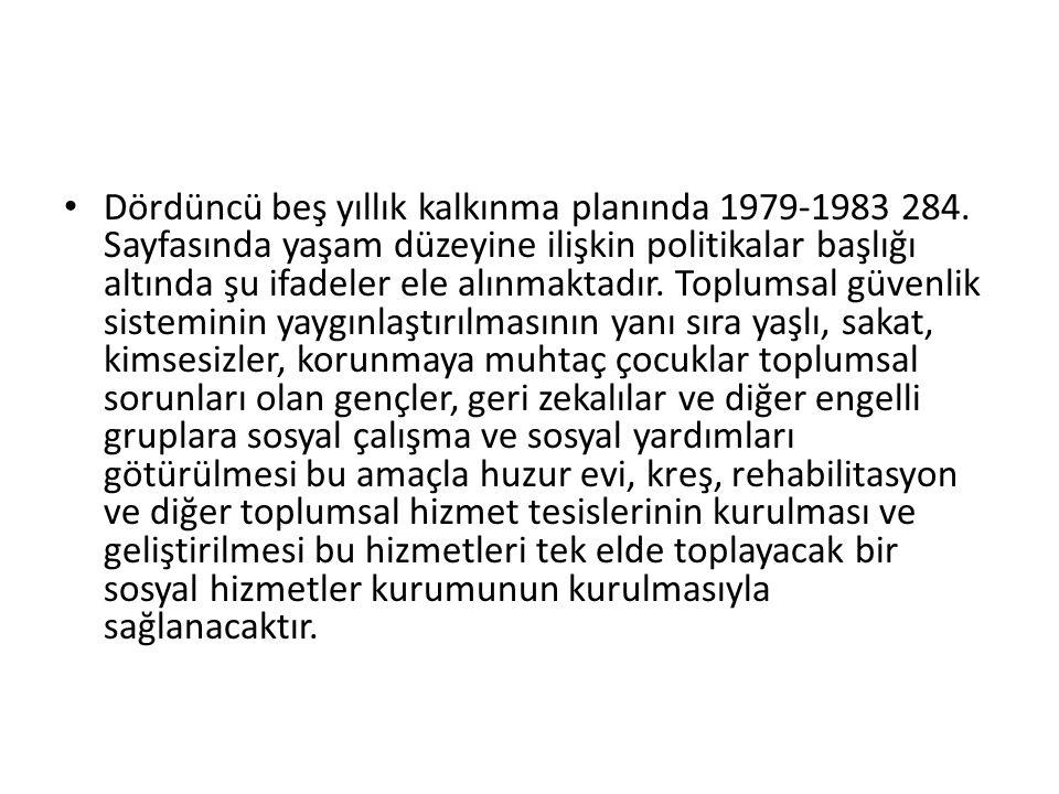 Dördüncü beş yıllık kalkınma planında 1979-1983 284