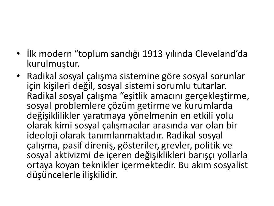 İlk modern toplum sandığı 1913 yılında Cleveland'da kurulmuştur.