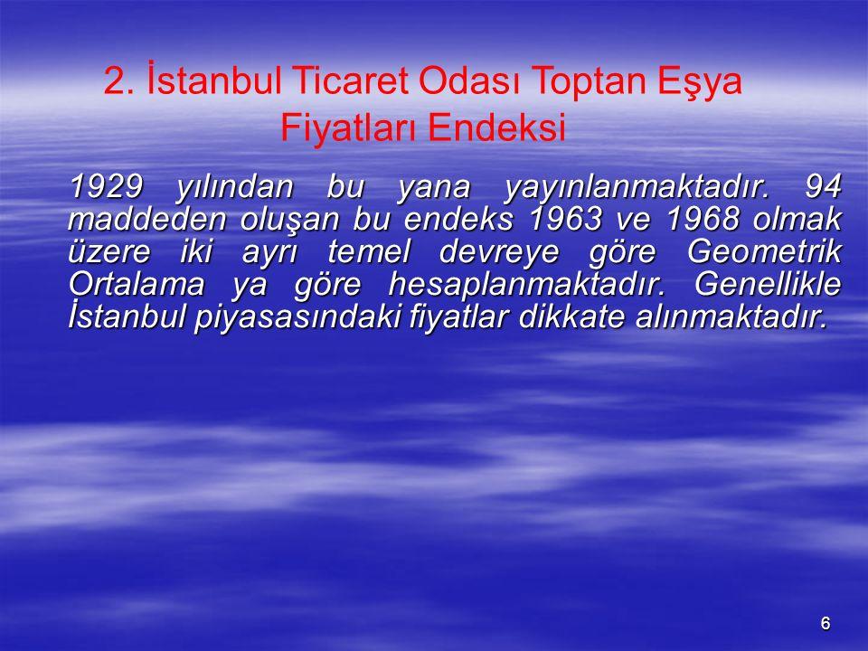 2. İstanbul Ticaret Odası Toptan Eşya Fiyatları Endeksi