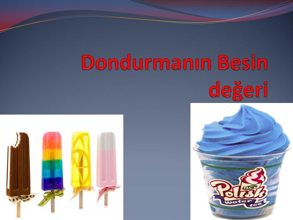 Dondurmanın Besin değeri