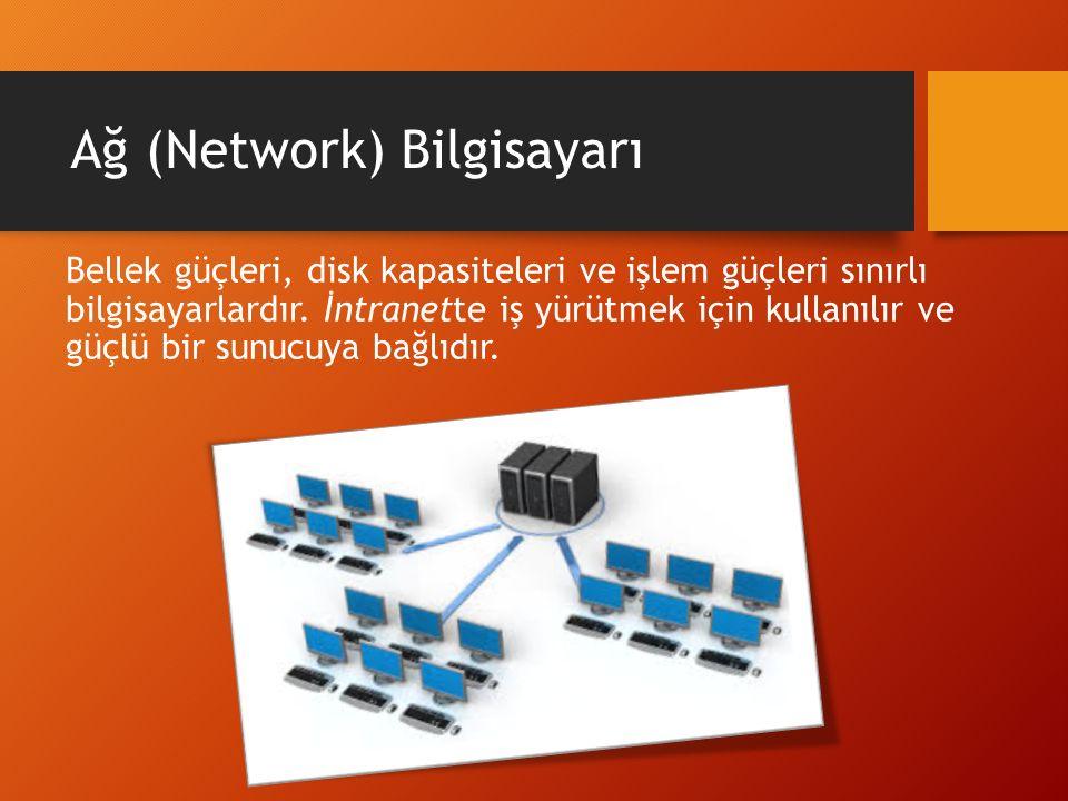 Ağ (Network) Bilgisayarı