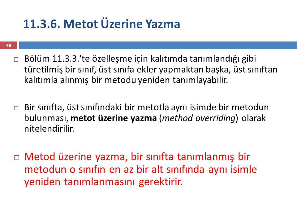 11.3.6. Metot Üzerine Yazma
