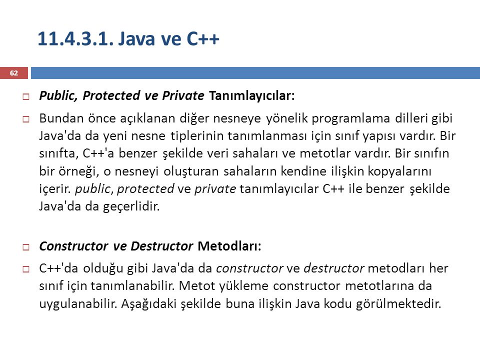 11.4.3.1. Java ve C++ Public, Protected ve Private Tanımlayıcılar: