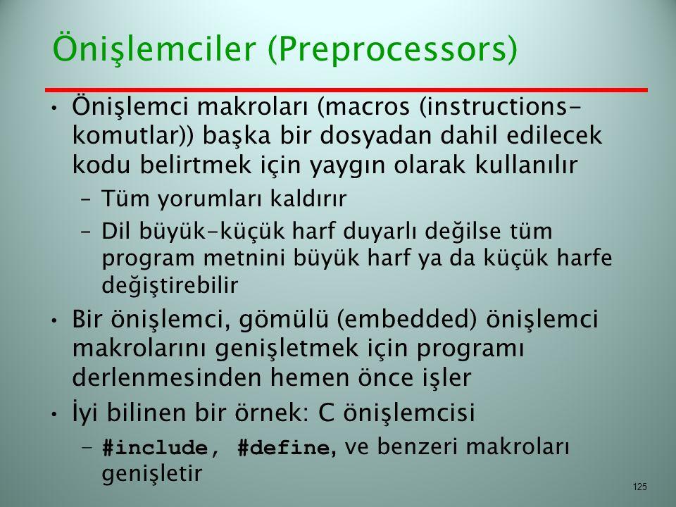 Önişlemciler (Preprocessors)