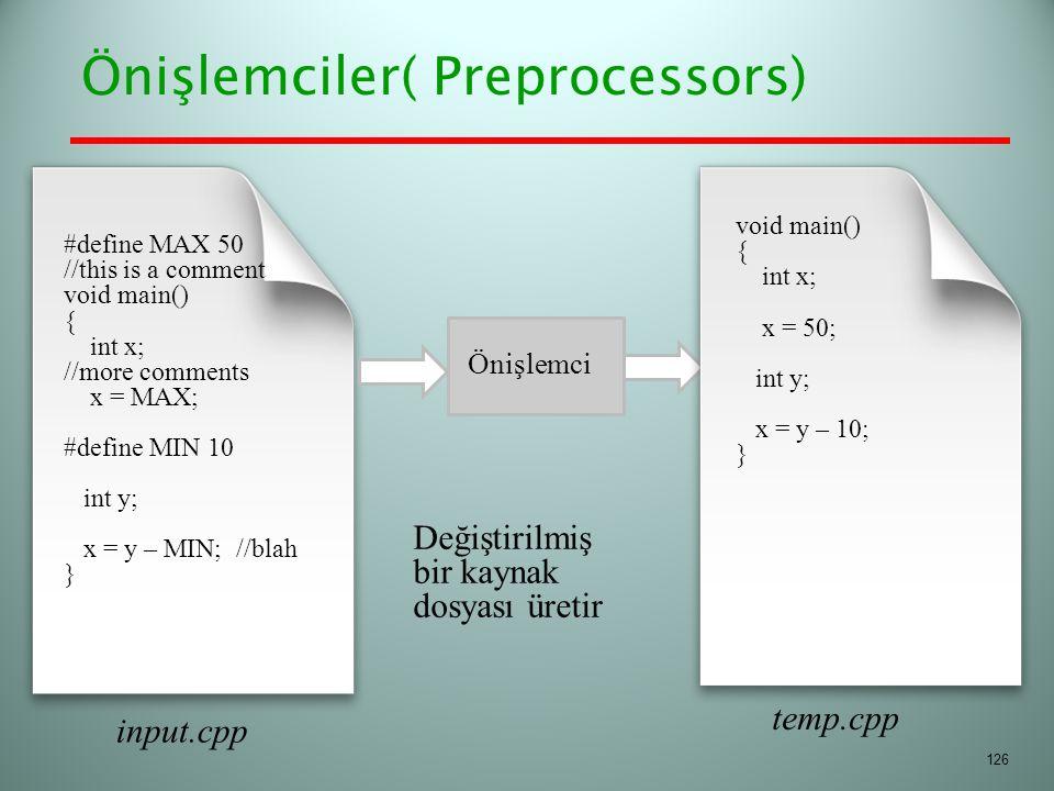 Önişlemciler( Preprocessors)