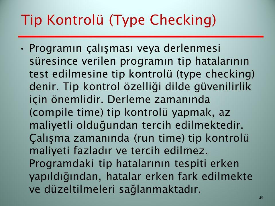 Tip Kontrolü (Type Checking)