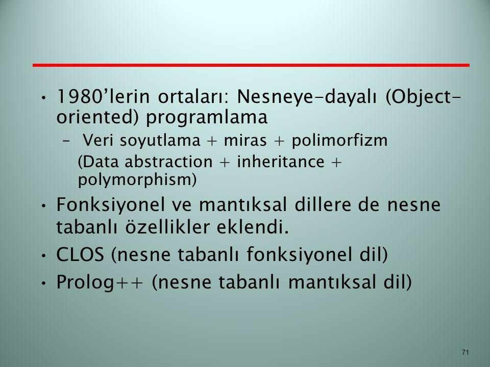 1980'lerin ortaları: Nesneye-dayalı (Object-oriented) programlama