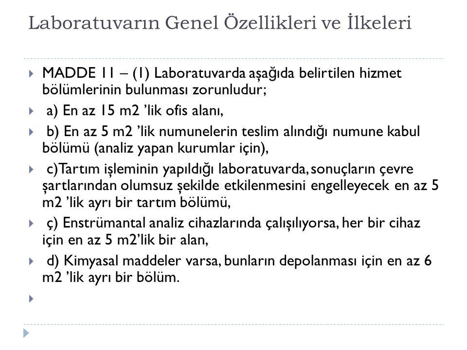 Laboratuvarın Genel Özellikleri ve İlkeleri