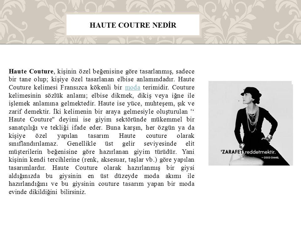 HAUTE COUTRE NEDİR