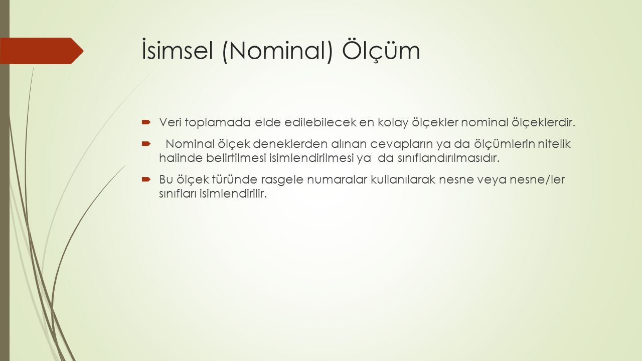 İsimsel (Nominal) Ölçüm