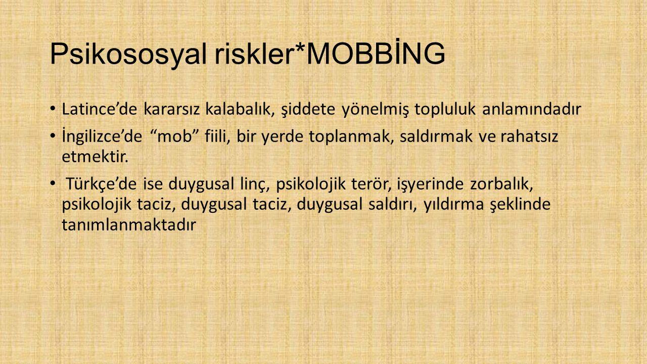 Psikososyal riskler*MOBBİNG