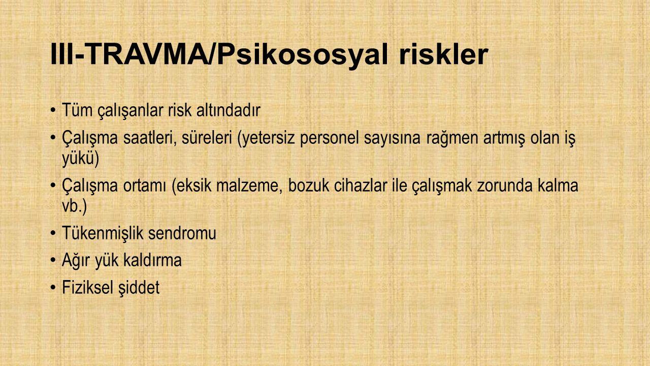 III-TRAVMA/Psikososyal riskler